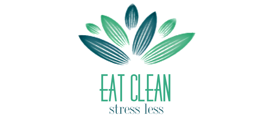 EAT CLEAN – STRESS LESS