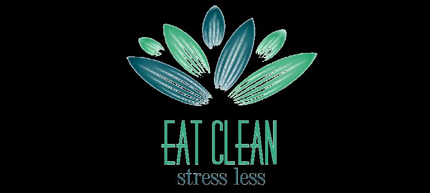 EAT CLEAN – STRESS LESS